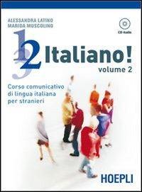 1, 2, 3,... italiano! Corso comunicativo di lingua italiana per stranieri. Con CD Audio (Corsi di lingua)