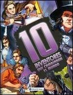 10 inventores que cambiaron el mundo/10 Inventors Who Changed the World (Personajes que cambiaron el mundo/Personages That Changed the World) por Clive Gifford