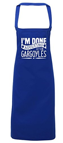 hippowarehouse I 'm Done adulting Let 's werden Gargoyles Schürze Küche Kochen Malerei DIY Einheitsgröße Erwachsene, königsblau, (Halloween Sumpf Kostüme)
