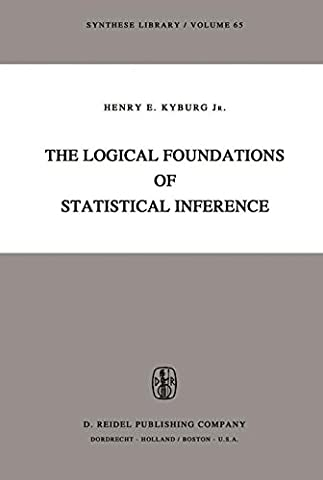 The Logical Foundations of Statistical Interference