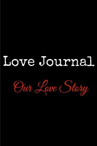 Love Journal (Our Love Story) by CastleHill Journals (2014-12-09)
