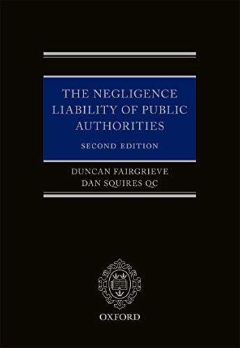 The Negligence Liability of Public Authorities (English Edition)