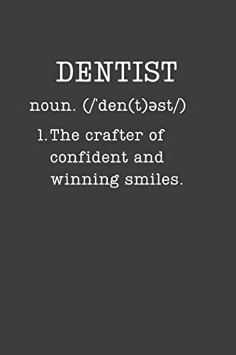 Dentist: Funny Gifts For Dentists - Small Lined Writing Journal or Notebook (Card Alternative) (Definition, Humor)