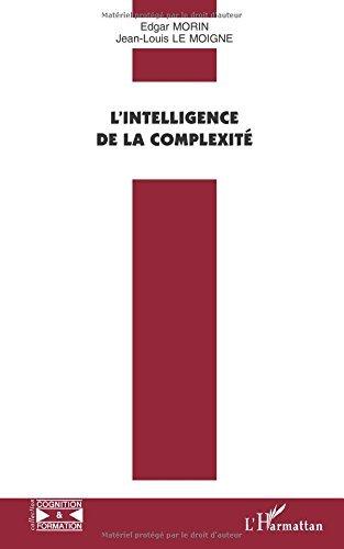L'intelligence de la complexité par Edgar Morin