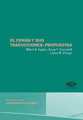 El Corán y sus traducciones: propuestas (Monografías)