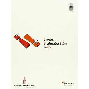 LINGUA E LITERATURA 2 ESO AVANZA OS CAMIÑOS DO SABER