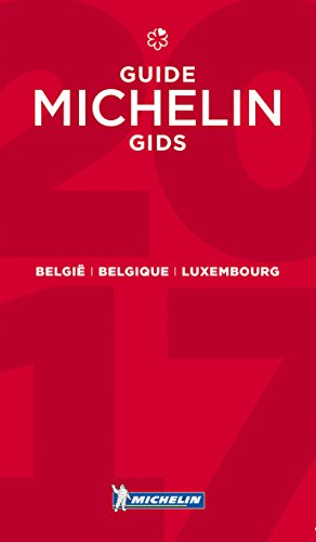 België Belgique Luxembourg - guide MICHELIN gids 2017 (Hotel & Restaurant Guides)
