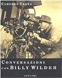 Conversazioni con Billy Wilder (Fuori collana)