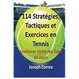114 Strategies, Tactiques, Et Exercices En Tennis