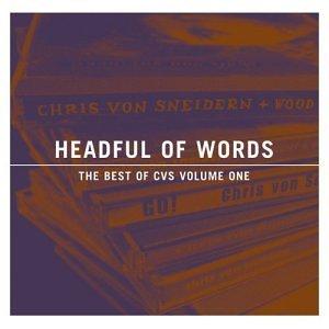 headful-of-words-best-of-cvs-volume-one-by-chris-von-sneidern