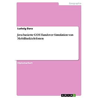 Java basierte GSM Handover Simulation von Mobilfunktelefonen