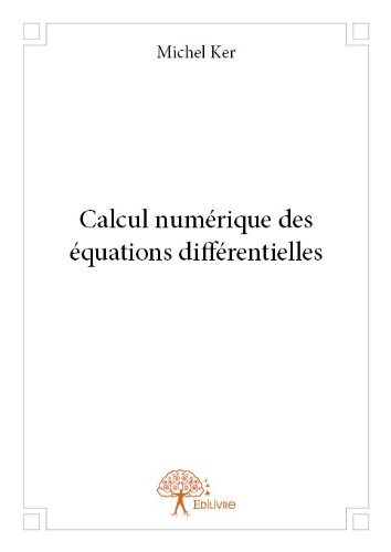 Calcul Numerique des Équations Differentielles