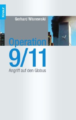 Operation 9/11: Angriff auf den Globus