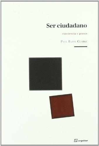 Ser Ciudadano (Libros Del Ciudadano)