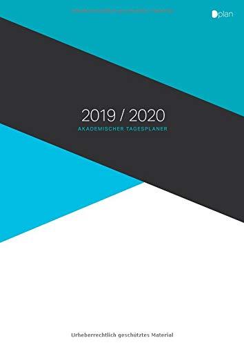 Akademischer Tagesplaner 2019 / 2020: September bis August, großes Format, Kalender mit 1 Tag = 1 Seite, (09/2019 - 08/2020) -