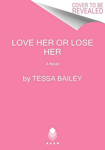 Love Her or Lose Her: A Novel (English Edition)