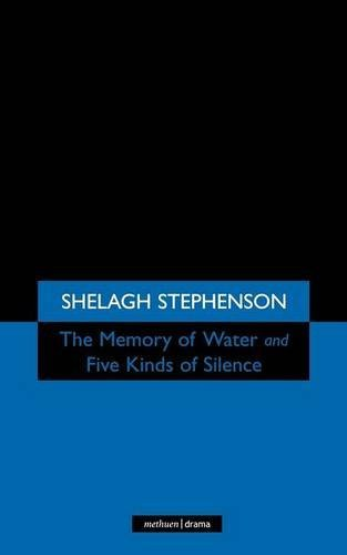 The Memory of Water & Five Kinds of Silence by Shelagh Stephenson (2001-10-15)