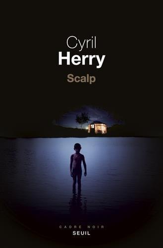 Scalp par Cyril Herry
