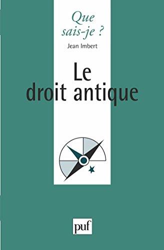 Le Droit Antique par Jean Imbert, Que sais-je?