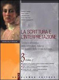 La scrittura e l'interpretazione. Storia e antologia della lett. ital. nel quadro della civiltà europea. Ediz. gialla modulare. Per le Scuole superiori. Con CD-ROM: 3