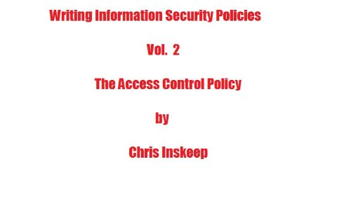 Writing information security policies the access controil policy writing information security policies the access controil policy by inskeep chris fandeluxe Gallery