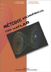 Portada del libro Métodos numéricos con MATLAB (Académica)