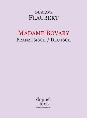 Madame Bovary – zweisprachig Französisch-Deutsch / Edition bilingue français-allemand (French Edition)