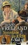 Sonntage im Licht - Susan Vreeland