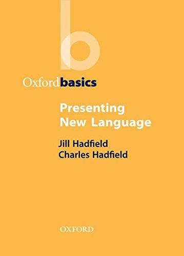 Presenting New Language (Oxford Basics) por Charles Hadfield