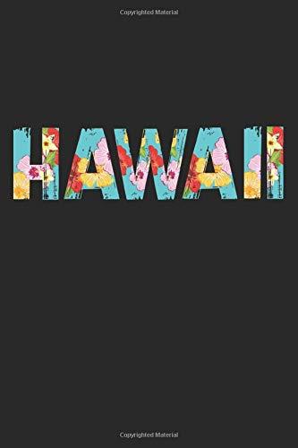 Hawaii: A5 Notizbuch, 120 Seiten liniert, Hawaii Insel Schriftzug Blumen Blumenkette