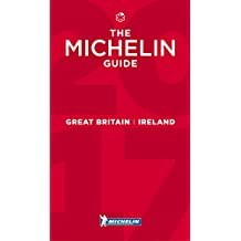 The Michelin Red Guide 2017 Great Britain & Ireland: Hotels & Restaurants