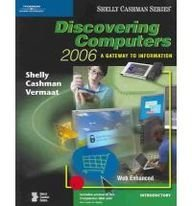 Discovering Computers 2006: Introductory Concepts and Techniques by Gary B. Shelly (2005-03-25)