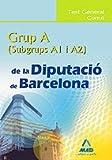 Grup A (A1 Y A2) De La Diputació De Barcelona. Test General Comú