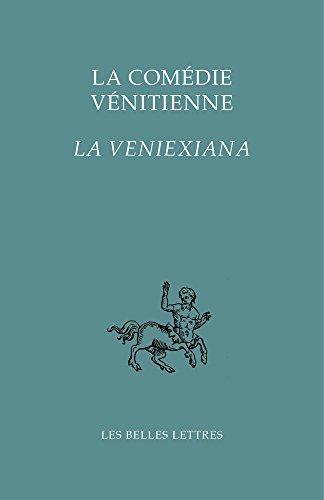 La Comédie vénitienne: La Veniexiana par Anonyme
