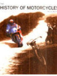History of Motorcycles, the by Mick Walker (2002-08-01)