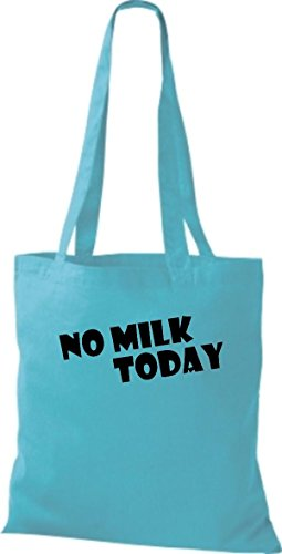 Shirtstown leur dictons amusants no milk today plusieurs couleurs Bleu - sky