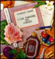 L'Ame parfumée des jardins