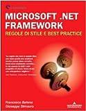 Microsoft.NET Framework. Regole di stile e best practice