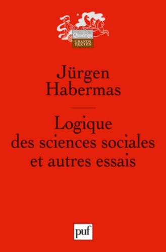 Logique des sciences sociales : Et autres essais