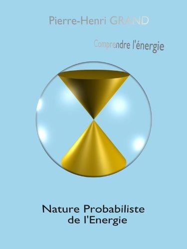 Lire un Nature Probabiliste de l'Energie pdf epub