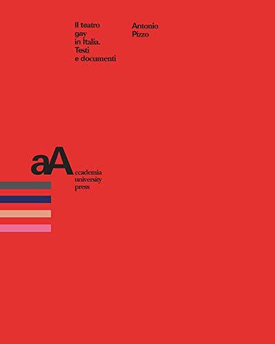 il teatro gay in italia: testi e documenti (mimesis journal books)