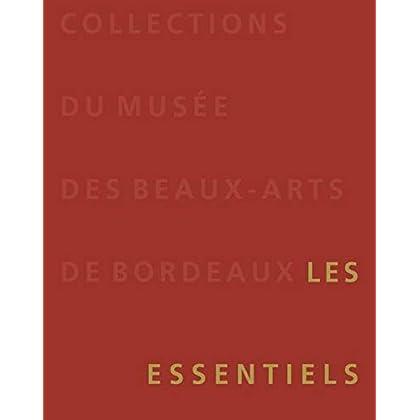 Collections du musée des Beaux-Arts de Bordeaux : Les essentiels