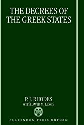 The Decrees of the Greek States by P. J. Professor Rhodes (1997-11-13)