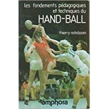 Les fondements pédagogiques et techniques du hand-ball