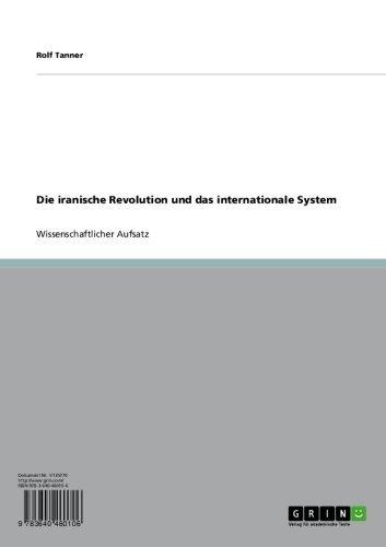 Die iranische Revolution und das internationale System