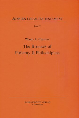 The Bronzes of Ptolemy II Philadelphus (Ägypten und Altes Testament, Band 77)