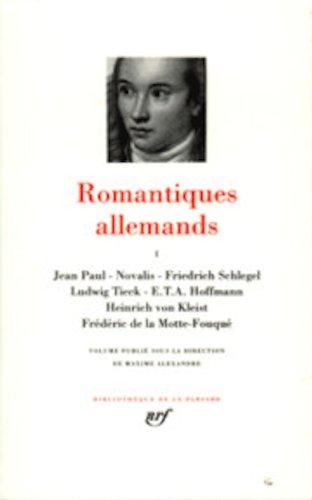 Romantiques allemands, tome 1