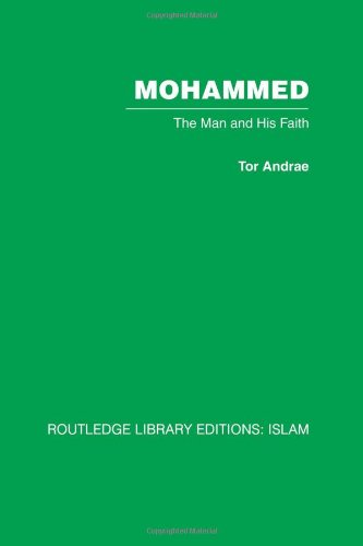 Qu'ran, Religion and Theology: Mini-set A 10 vols: Mohammed: The Man and his Faith: Volume 1 (Routledge Library Editions: Islam)