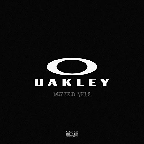 Oakley (feat. Vela) [Explicit]
