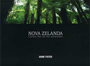 Nova Zelanda : paisatge desde les Antípodes
